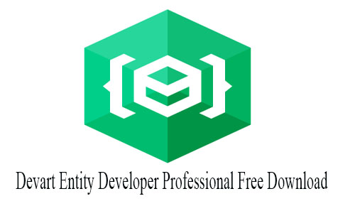 Devart Entity Developer Professional 6.3 Free Download