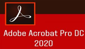 Adobe Acrobat Pro DC 2020 Free Download