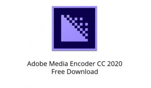 Adobe Media Encoder 2020 Free Download