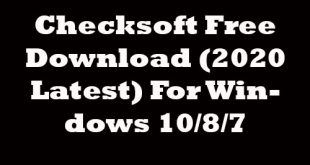 Checksoft (2020 Latest) Free Download For Windows