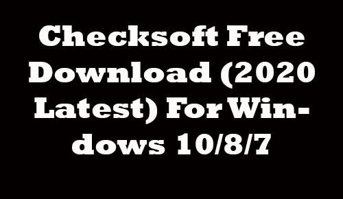 Checksoft (2020 Latest) Free Download For Windows