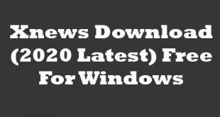 Xnews 6.08.28 BetaFree Download For Windows
