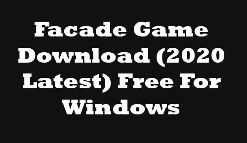 Façade 1.1 Free Download For Windows