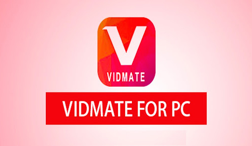 VidMate for PC (2020 Latest) Free Download