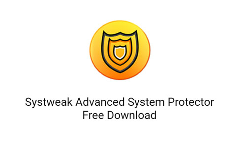 Advanced System Protector2.3.1001.26092 Free Download For Windows